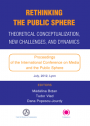 Rethinking the Public Sphere: Theorethical Conceptualization, New Challenges, and Dynamics