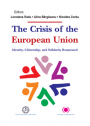 The Crisis of the European Union. Identity, Citizenship, and Solidarity Reassessed